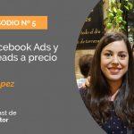 Domina Facebook Ads y consigue leads a precio de risa con Maite López