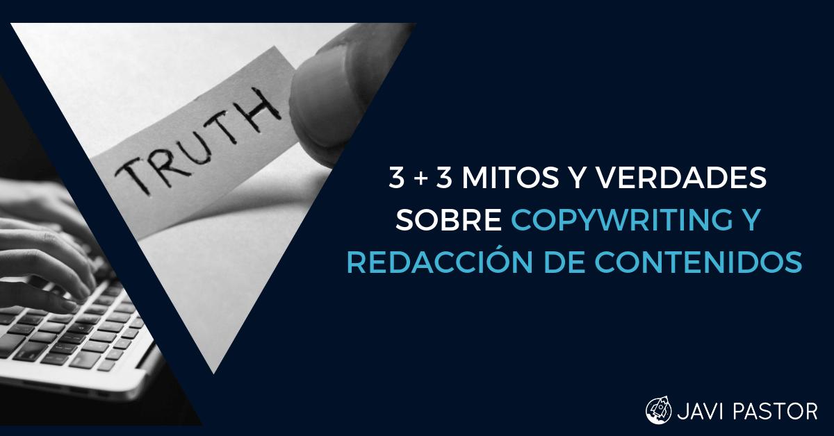 Mitos y verdades sobre copy y redacción de contenidos