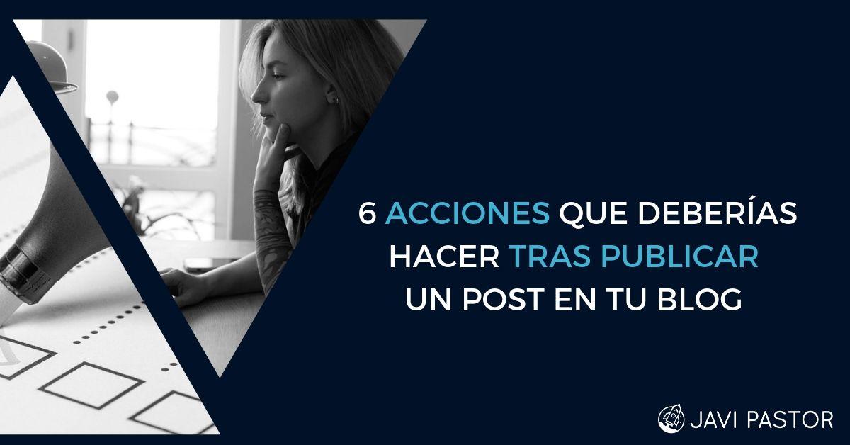 Qué hacer tras publicar en tu blog