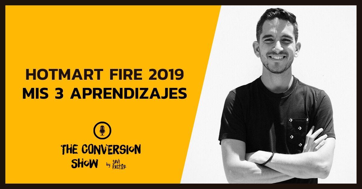 Aprendizajes del Hotmart Fire 2019
