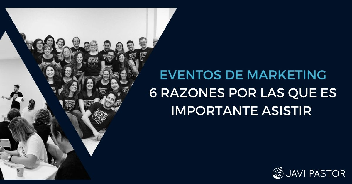 Por qué asistir a eventos de marketing digital