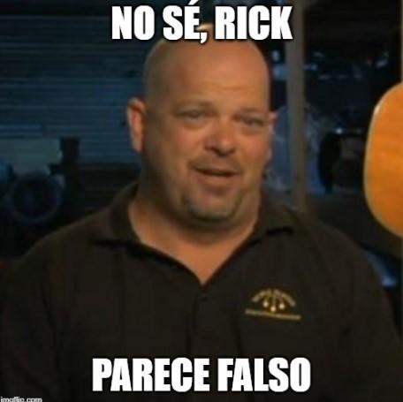 No sé, Rick