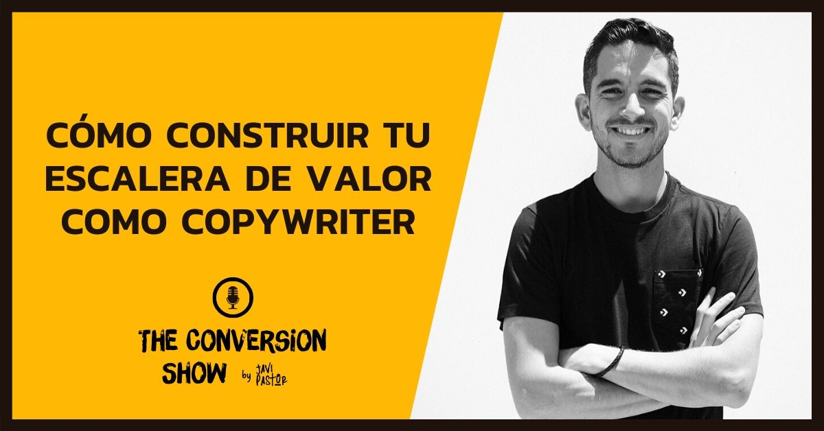 Construir escalera de valor como copywriter