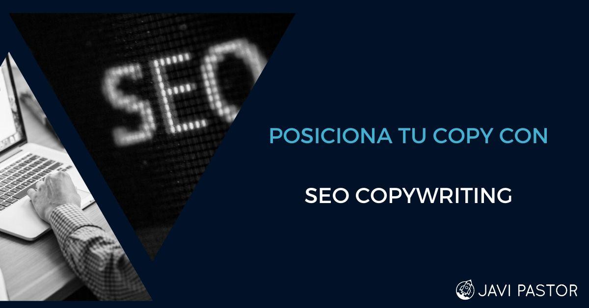 SEO copywriting para posicionar tu copy