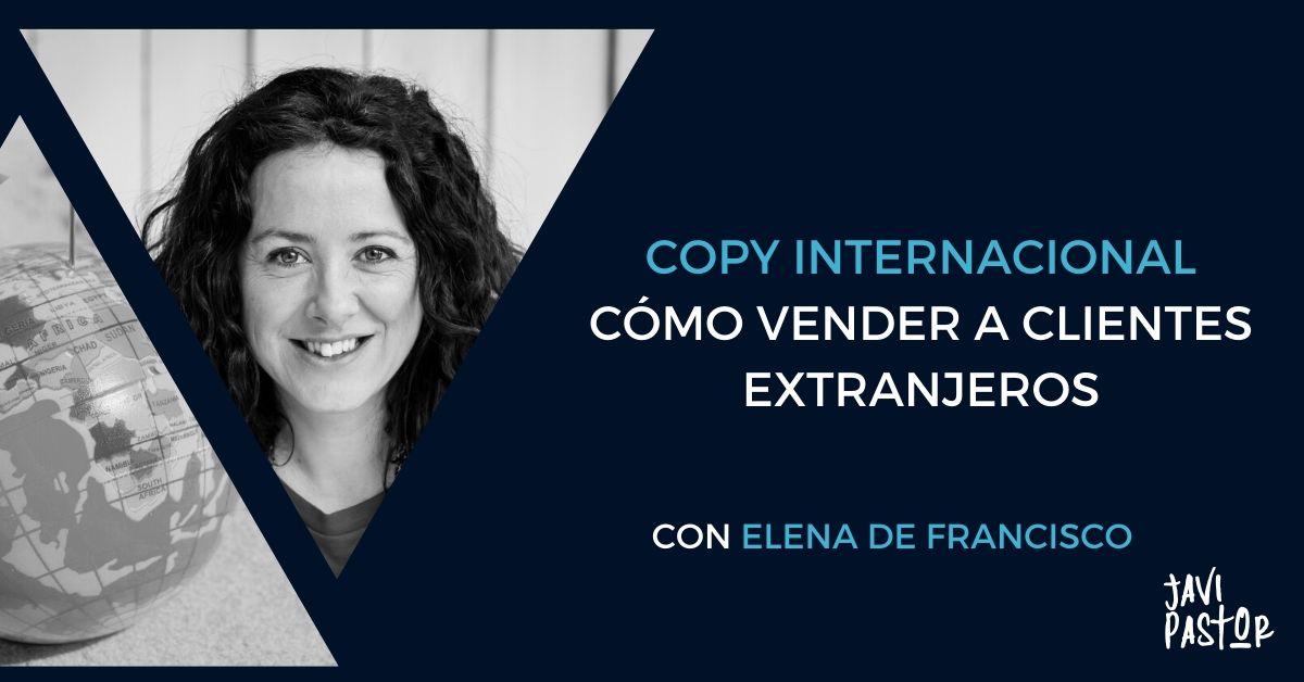 Copywriting internacional, con Elena de Francisco